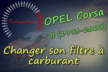Comment remplacer son filtre à essence Opel Corsa