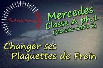 changer plaquette frein : mercedes classe A