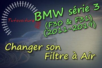 Tutoriel comment remplacer sont filtre à air bmw serie 3 F30
