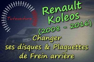 Tuto : disques et plaquettes de frein arrière : Renault Koleos
