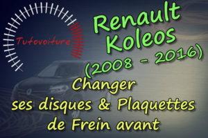 Tuto : disques et plaquettes de frein avant : Renault Koleos