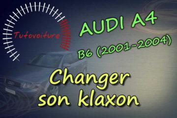 Tutoriel pour changer le klaxon Audi A4 B6