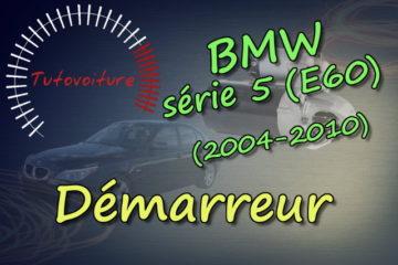 Comment changer le démarreur bmw E60